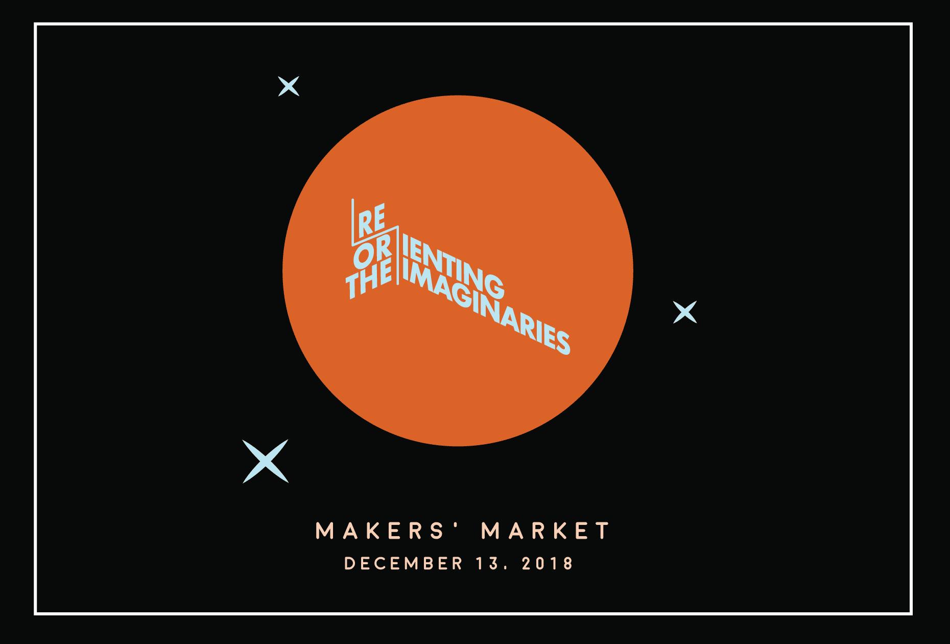 Reorienting the Imaginaries: Makers' Market