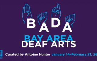 Bay Area Deaf Arts exhibition banner