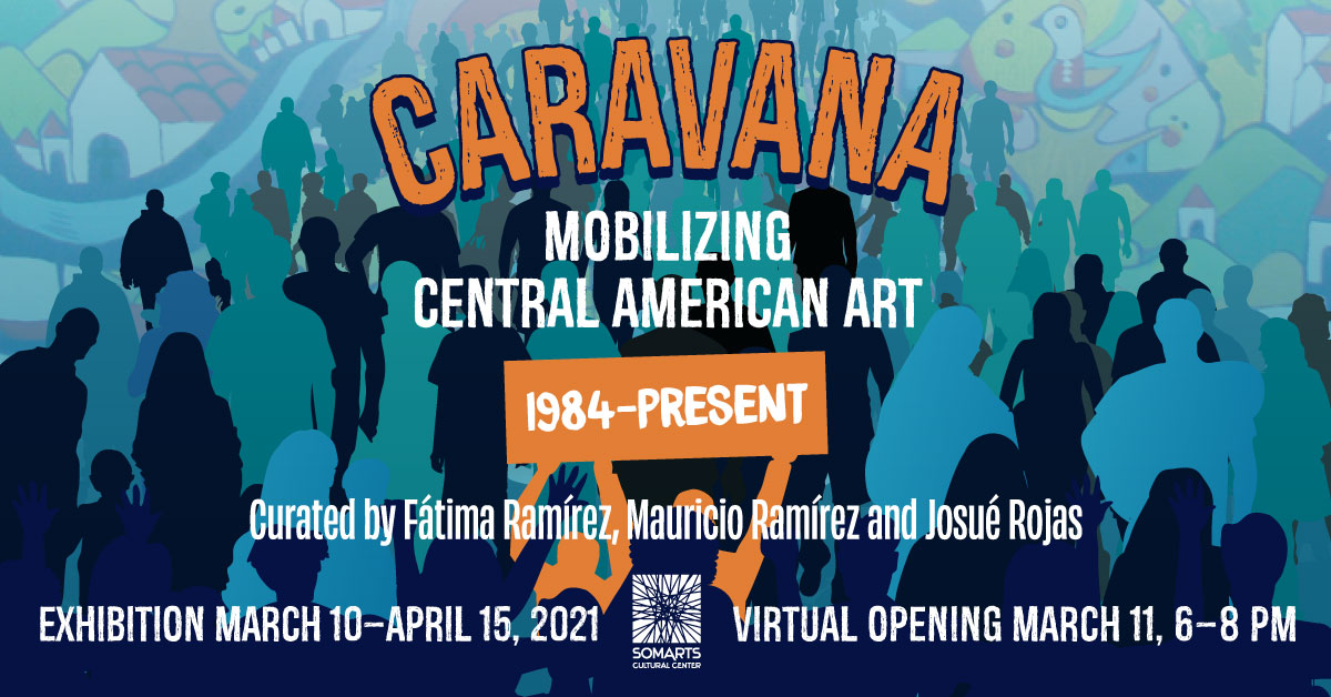 CARAVANA: Mobilizing Central American Art (1984–Present) landing banner for the opening reception page
